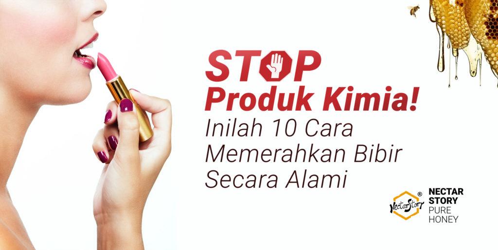 Stop Produk Kimia Inilah 10 Cara Memerahkan Bibir Secara Alami Nectarstory